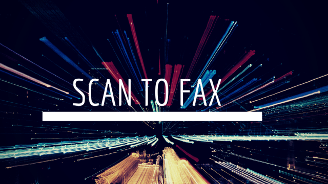 SCAN TO FAX