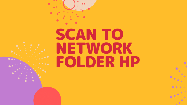 Scan to Network Folder HP