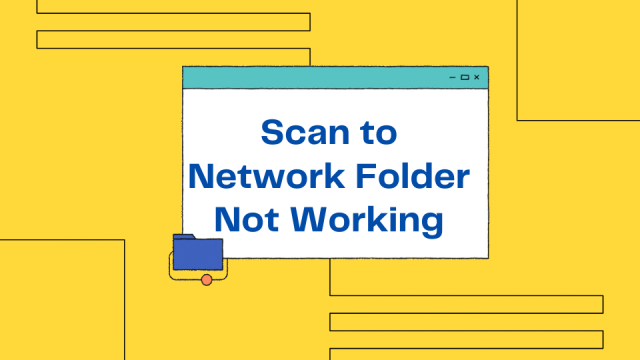 Scan to Network Folder Not Working