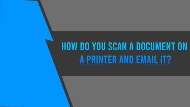 How Do You Scan A Document On A Printer And Email It