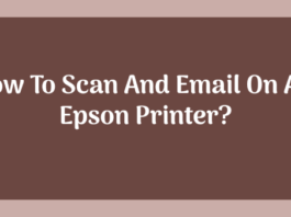 How To Scan And Email On An Epson Printer