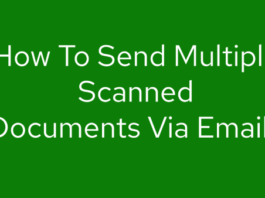 How To Send Multiple Scanned Documents Via Email
